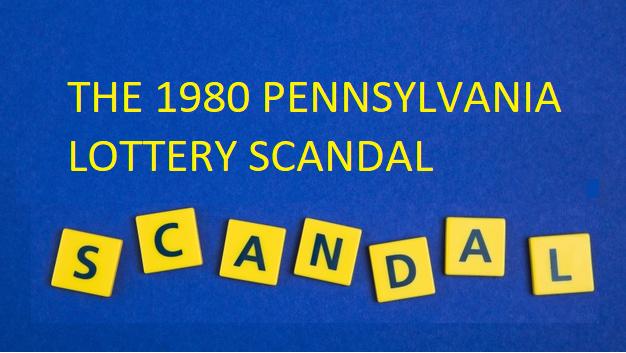 the-1980-pennsylvania-lottery-scandal